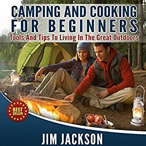 Camping and Cooking Audiobook