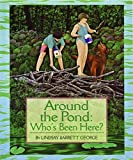 img - for Around the Pond: Who's Been Here? book / textbook / text book