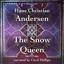 The Snow Queen Audiobook by Hans Christian Andersen Narrated by Carol Phillips