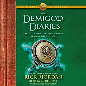 The Heroes of Olympus: The Demigod Diaries Audiobook
