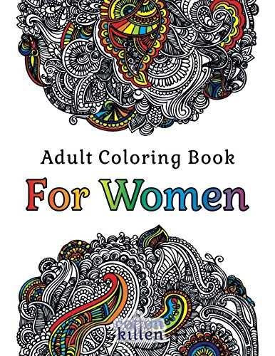 Adult Coloring Book - For Women: 49 of the most exquisite designs for a relaxed and joyful coloring (Joyful Embroidery)