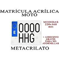 1 MATRICULA ACRILICA METACRILATO Moto + Adhesivos