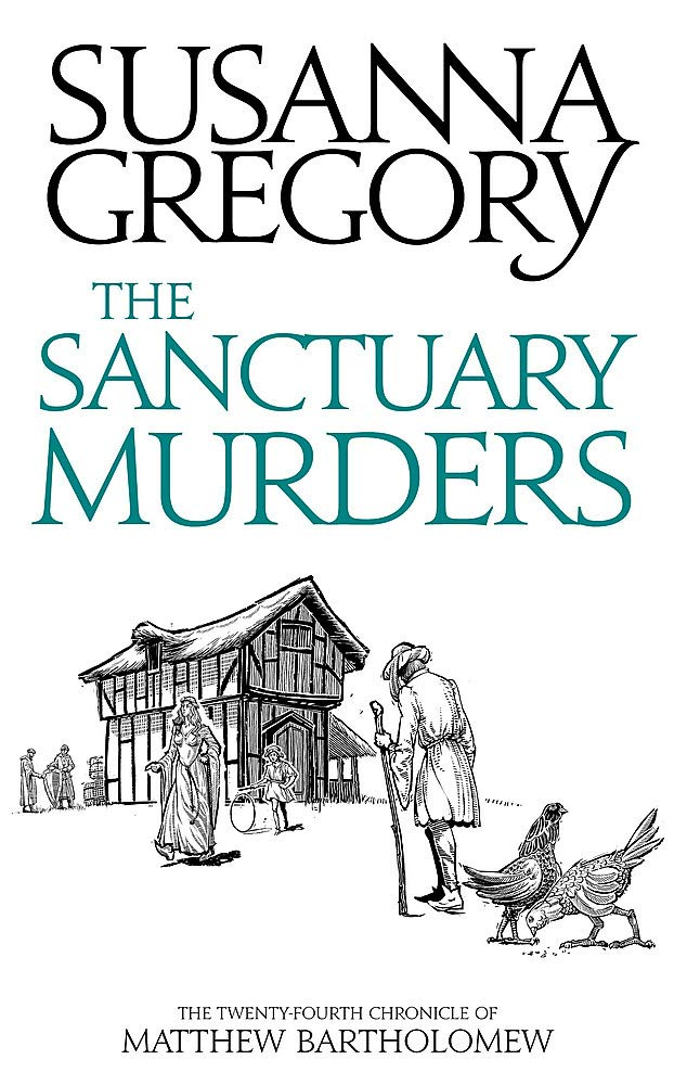 The Sanctuary Murders: The Twenty Fourth Chronicle of Matthew ...