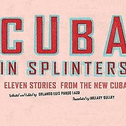 Cuba in Splinters