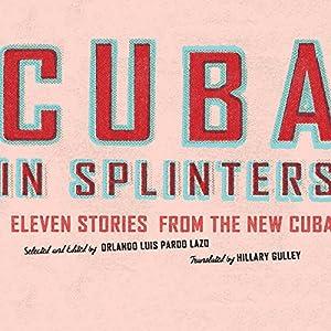 Cuba in Splinters Audiobook