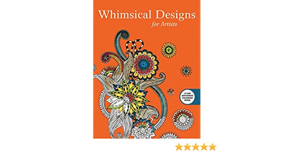 Whimsical Designs Coloring For Artists Skyhorse Publishing 9781510704589 Books