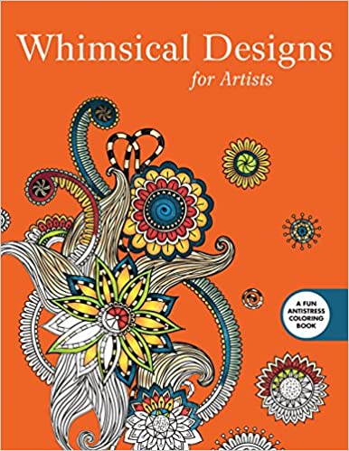 Whimsical Designs Coloring For Artists Creative Stress Relieving Adult Book Series Skyhorse Publishing 9781510704589 Amazon Books