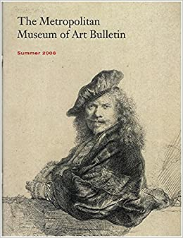 rembrandt and his circle drawings and prints the metropolitan museum of art bulletin summer 2006