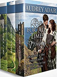 Love for All Times: The Trilogy: A Highlander Time Travel Collection