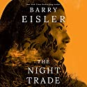 The Night Trade: Livia Lone, Book 2 Audiobook by Barry Eisler Narrated by Barry Eisler