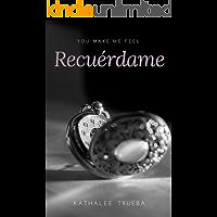 Recuérdame  (You make me feel nº 2)