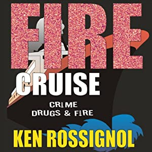 Fire Cruise Audiobook