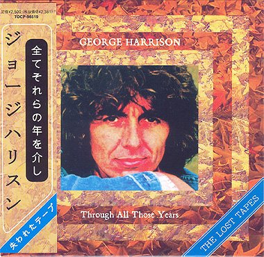 George Harrison - George Harrison - The Lost Tapes - Through All Those Years - Audio Cd Mlps [mini Long Play Sleeve] Mini-Lp Replica Audio Cd Obi - Zortam Music