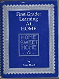 img - for First grade: Learning at home book / textbook / text book