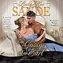 The Gossip of an Earl: The Widows of the Aristocracy, Book 1 Audiobook by Linda Rae Sande Narrated by Michael Troughton