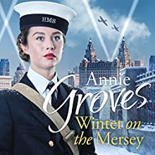 Winter on the Mersey Audiobook by Annie Groves Narrated by Emma Gregory