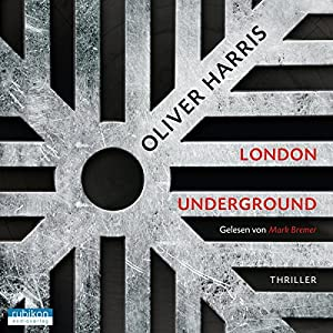 London Underground (Detective Nick Belsey 2) Hörbuch