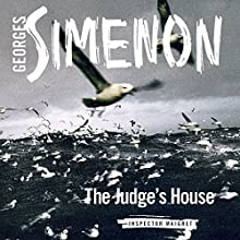 The Judge's House: Inspector Maigret, Book 22 Audiobook by Georges Simenon Narrated by Gareth Armstrong