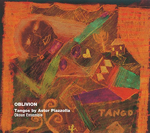 Oblivion-Tangos of Astor Piazzolla
