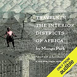 Travels in the Interior Districts of Africa