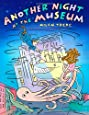Another Night at the Museum (Christy Ottaviano Books)