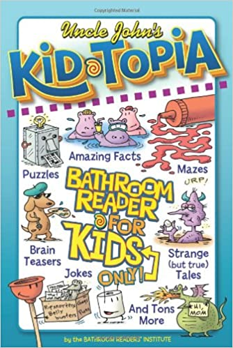 Uncle Johns The Enchanted Toilet Bathroom Reader for Kids Only!