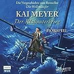 Der Klabauterkrieg | Kai Meyer