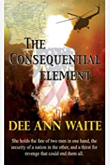 The Consequential Element Kindle Edition