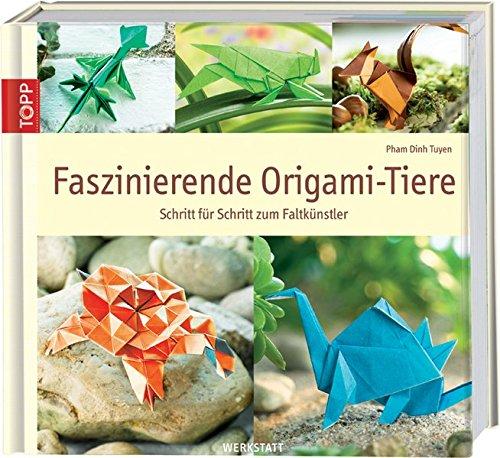 faszinierende-origami-tiere-schritt-fr-schritt-zum-faltknstler