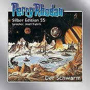 Der Schwarm (Perry Rhodan Silber Edition 55) | William Voltz, K. H. Scheer, Hans Kneifel, Clark Darlton, Ernst Vlcek