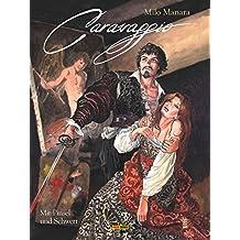 Milo Manara: Caravaggio, Band 1: Mit Pinsel und Schwert (German Edition)