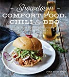 Showdown Comfort Food, Chili & BBQ: Bold Flavors from Wild Cooking Contests