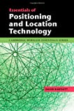 Essentials of Positioning and Location Technology, Bartlett, David, 110700621X