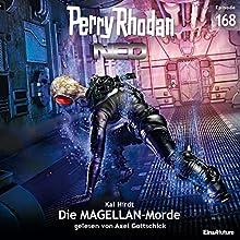 Die Magellan-Morde (Perry Rhodan NEO 168) Hörbuch von Kai Hirdt Gesprochen von: Axel Gottschick