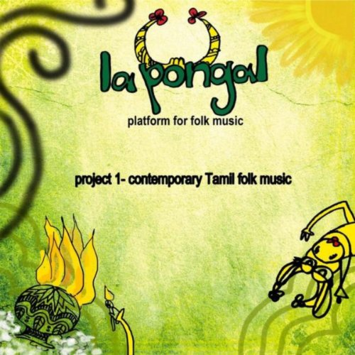 Project 1 Contemporary Tamil Folk Music By La Pongal On Amazon