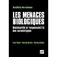 Menaces biologiques (Les): Biosécurité et responsabilité des