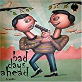 Bad Days Ahead by Michael Dean Damron & Thee Loyal Bastards (2008-02-19)