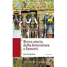 Breve storia della letteratura a fumetti (Quality paperbacks Vol. 427) (Italian Edition)