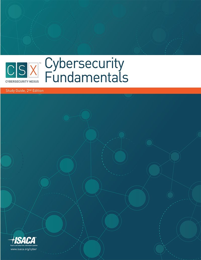 CSX Cybersecurity Fundamentals Study Guide, 2nd Edition pdf