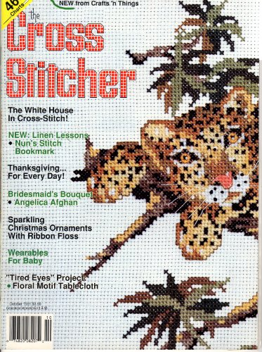(Cross Stitcher Magazine Oct 1991 - White House - Bookmark - Ornaments - Afghan - Tablecloth)