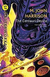 The Centauri Device (S.F. Masterworks)