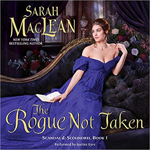 The Rogue Not Taken (Scandal & Scoundrel)