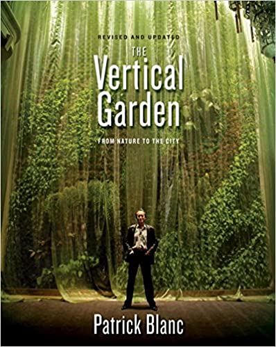 the-vertical-garden-from-nature-to-the-city-revised-and-updated