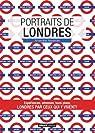 Portraits de Londres par Alexandre