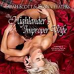 The Highlander's Improper Wife | KyAnn Waters,Tarah Scott