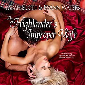 The Highlander's Improper Wife Hörbuch