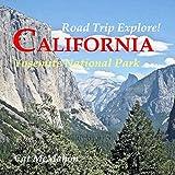 Road Trip Explore! California--Yosemite National Park