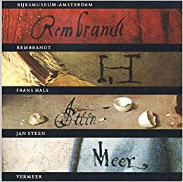rijksmuseum amsterdam rembrandt franz hals jan steen vermeer