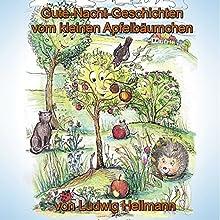 Gute-Nacht-Geschichten vom kleinen Apfelbäumchen 1 | Livre audio Auteur(s) : Ludwig Hellmann Narrateur(s) : Verena Potthast