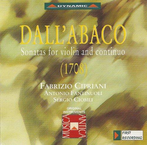 Dall'Abaco: Violin Sonatas in D Major / D Minor / A Minor / G Minor / B-Flat Major / B - Corelli Violin